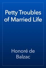Petty Troubles of Married Life