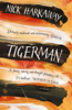 Nick Harkaway - Tigerman artwork