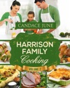 Harrison Family Cooking Volume 2