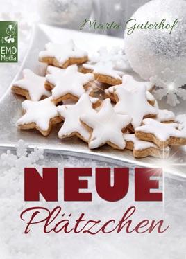 Neue Weihnachtsplätzchen 2019.Neue Plätzchen Rezepte Für Himmlische Weihnachtsplätzchen Und Kekse Die Sie Garantiert Noch Nicht Kennen