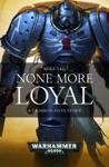 None More Loyal EBook