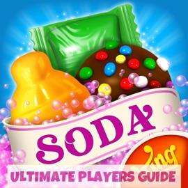CANDY CRUSH SODA SAGA ULTIMATE PLAYERS GUIDE