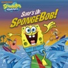 Surf's Up, SpongeBob! (SpongeBob SquarePants)