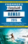Frommers EasyGuide To Hawaii 2015