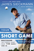 Your Short Game Solution
