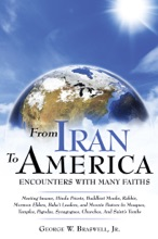 From Iran To America Encounters With Many Faiths