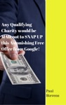 Any Qualifying Charity Would Be MAD Not To SNAP UP This Astonishing Free Offer From Google