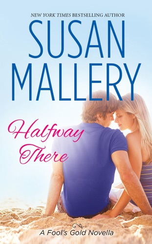 Susan Mallery - Halfway There