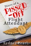 Diary Of A Pissed-Off Flight Attendant