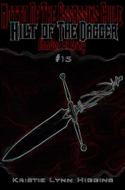 #15 SHADES OF GRAY: MOTTO OF THE ASSASSINS GUILD- HILT OF THE DAGGER