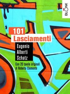 101 Lasciamenti da Eugenio Alberti Schatz