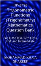 Inverse Trigonometric Functions (Trigonometry) Mathematics Question Bank