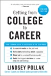 Getting From College To Career Revised Edition