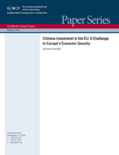 Chinese Investment in the EU: A Challenge to Europe's Economic Security