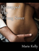 Marie Kelly - Kidnapped the Wrong Sister artwork