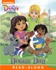 Doggie Day Read-Along Storybook (Dora And Friends)