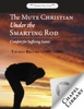 The Mute Christian Under The Smarting Rod - Comfort For Suffering Saints