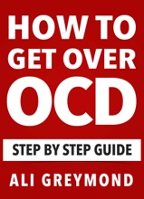How to Get Over OCD