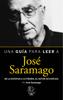 JosГ© Saramago - Una guГa para leer a JosГ© Saramago ilustraciГіn