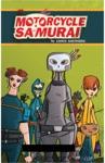 The Motorcycle Samurai