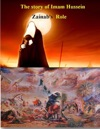 The Story Of Imam Hussein Zainabs Role