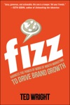 Fizz Harness The Power Of Word Of Mouth Marketing To Drive Brand Growth
