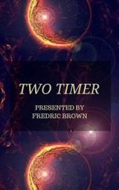 Two Timer