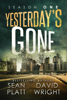 Sean Platt & David Wright - Yesterday's Gone: Season One  artwork