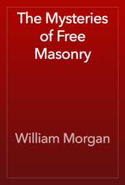 The Mysteries of Free Masonry book