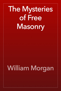 The Mysteries of Free Masonry Book Review
