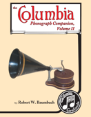 Columbia Phonograph Companion Volume II