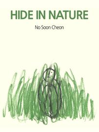HIDE IN NATURE (Picture Book) book