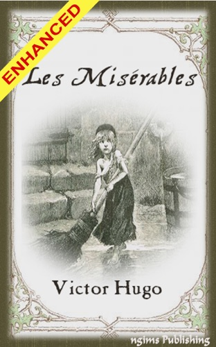 Victor Hugo, Isabel Hapgood, Emile Bayard & Alphonse de Neuville - Les Miserables + FREE Audiobook Included