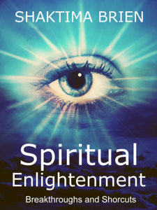 Spiritual Enlightenment, Breakthroughs and Shortcuts Book Review