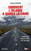 Comment l'Islande a vaincu la crise