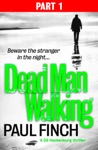 Dead Man Walking Part 1 Of 3
