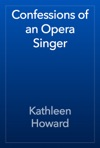 Confessions Of An Opera Singer