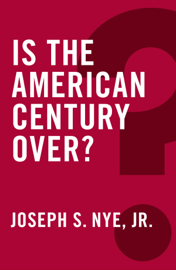 Is the American Century Over? book