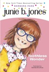 Junie B Jones 20 Toothless Wonder