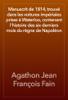 Agathon Jean François Fain - Manuscrit de 1814, trouvé dans les voitures impériales prises à Waterloo, contenant l'histoire des six derniers mois du règne de Napoléon artwork