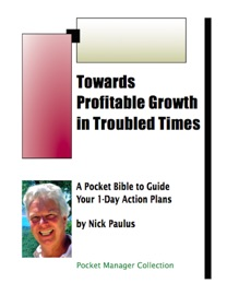 TOWARDS PROFITABLE GROWTH IN TROUBLED TIMES