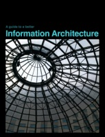A Guide to A Better Information Architecture