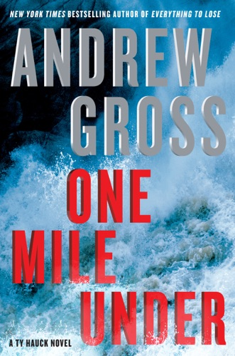 Andrew Gross - One Mile Under