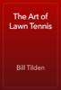 Bill Tilden - The Art of Lawn Tennis  artwork