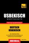 Deutsch-Usbekischer Wortschatz Fr Das Selbststudium 9000 Wrter