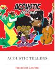 Acoustic Tellers
