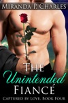 The Unintended Fianc