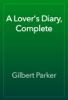 Gilbert Parker - A Lover's Diary, Complete artwork