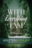 Kristen Ashley - With Everything I Am artwork