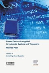 Power Electronics Applied To Industrial Systems And Transports Volume 3